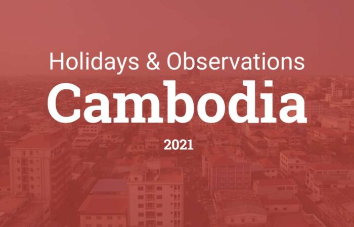 Holidays & Observations in Cambodia, 2021